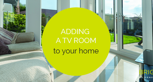 Adding a TV Room to your Home
